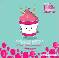 Wakaberry turns 3!