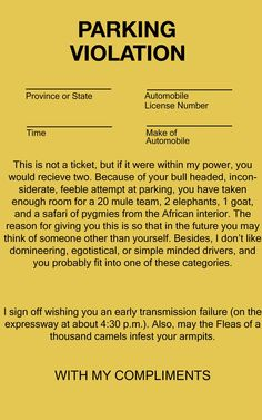 Printable parking violation for the deserved but not served Bad Drivers, Parking Tickets, I Laughed, Printables, Print Templates