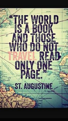 Quotes for Motivation and Inspiration QUOTATION – Image : As the quote says – Description The world is a book… St. Augustine quote Know some one looking for a recruiter we can help and we'll reward you travel to anywhere in the world. Email me,. Great Quotes, Quotes To Live By, Inspirational Quotes, Book Quotes, Me Quotes, Humour Quotes, Quotes Pics, Reading Quotes, Adventure Is Out There