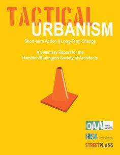 Tactical Urbanism Hamilton Report- not for purchase, free read