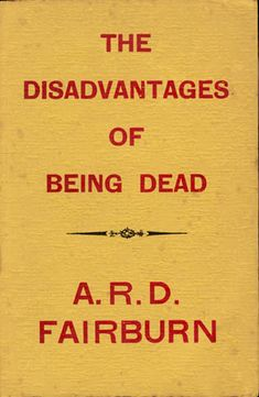 The Disadvantages of Being Dead (book cover) I would have thought it would have had more pages.
