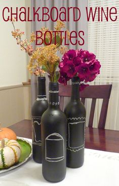 Chalkboard Wine Bottles (in which I contract a mysterious ailment)