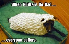 When knitters go bad ...