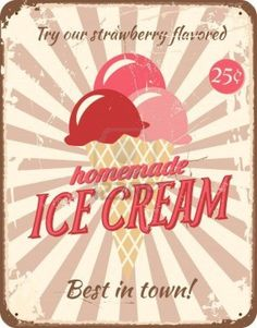 Vintage style tin sign with ice cream.