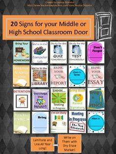 20 Signs for your Middle or High School Classroom Door. Laminate them and use them ALL YEAR! Very affordable!