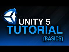 Unity Tutorial: The Basics (For Beginners) - YouTube