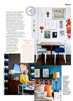 Australian Women's Weekly takes you inside Chrissie Jeffery's Sydney Apartment and talks all things colour, art and design. Decor, Interior Decorating, Interior, Gallery Wall, Apartment, Home Decor, Step Inside, Kitchen Renovation, House Colors