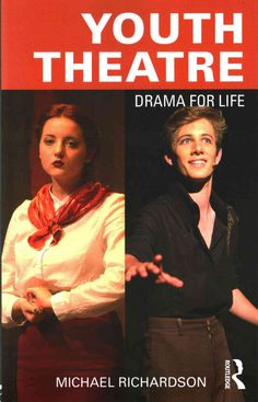 Youth Theatre: Drama for Life
