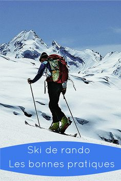 Ski de Randonnée : les bonnes pratiques