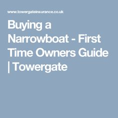 Buying a Narrowboat - First Time Owners Guide | Towergate