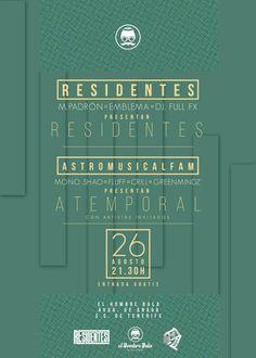 """Hoy Viernes: > 21:30 RESIDENTES + ASTROMUSICALFAM en concierto presentan sus nuevos trabajos """"Residentes"""" y """"Atemporal""""; > 23:00 Dj JUANA LA CUBANA (aka Job Ledesma)"""