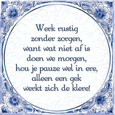 Quotes funny life humor words 65 Ideas for 2019 Work Quotes, New Quotes, Happy Quotes, Quotes To Live By, Motivational Quotes, Life Quotes, Inspirational Quotes, Dutch Quotes, Special Quotes
