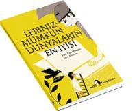 Leibniz eu Turquie ! Leibniz: Mümkün Dünyaların En İyisi, Jean Paul Mongin, Julia Wauters, Metis Yayınları