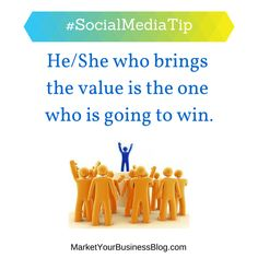 Here is the #SocialMediaTip of the Day: Online marketing is a competitive industry. Think about it, we all have access to the same tools. The easiest way to set yourself above other marketers is to provide the VALUE. By consistently, bringing value to your followers/fans they will learn to rely on you. They will look to you for answers for their problems/struggles. And they will be more likely to buy from you than any of the other options out there.