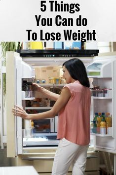 5 THINGS YOU CAN DO TO LOSE WEIGHT -,