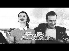 ONE OF THE BEST VIDEOS!!! Sam Heughan & Caitriona Balfe | Reasons To Love You - YouTube