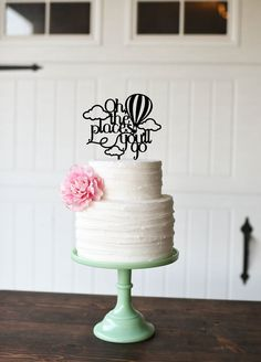 Baby Shower Cake Topper Oh the Places You'll Go Cake