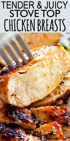 Tried and true method for preparing the most tender and juicy chicken breasts right on the stove top. #chickenrecipes