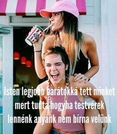 Best Friends Forever, Bff, My Sister, Be Yourself Quotes, Friendship, Jokes, Teen, Positivity, Motivation