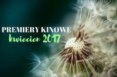 PREMIERY KINOWE   KWIECIEŃ 2017   Moja Osobistoscpomid