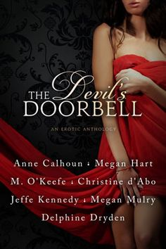 The Devil's Doorbell Anthology by Anne Calhoun, Christine d'Abo, Delphine Dryden, Megan Hart, Jeffe Kennedy, Megan Mulry, and Molly O'Keefe (writing as M. O'Keefe)