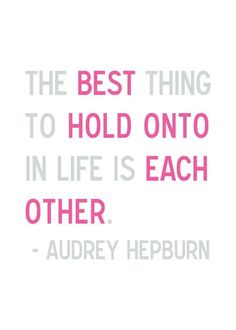 always hold on to each other