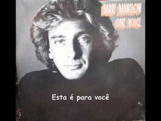 ▶ This One's For You - Barry Manilow(Legendado) - YouTube