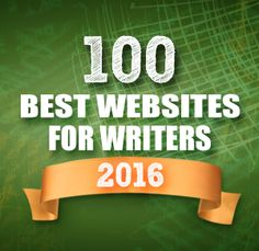 Honored to be included on @WriteLifeSite's list of 100 Best Websites for Writers 2016 for the third year in a row! #GetGutsy