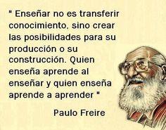 Enseñar no es transferir conocimiento...