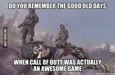 It became an absolute shit after black ops or modern warfare 3...