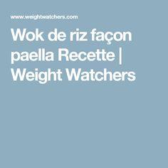 Wok de riz façon paella Recette | Weight Watchers