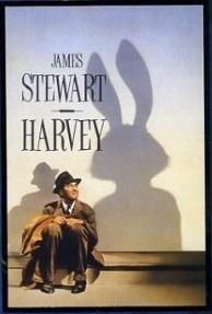 'Harvey' (1950) American whimsical  comedy film starring Jimmy Stewart.  Elwood P. Dowd is a mild-mannered, pleasant man,who happens (he says) to have an invisible friend resembling a 6-foot rabbit.Everyone is certain that Elwood has finally lost his mind but Harvey's presence begins to have  positive effects on the townsfolk,with the exception of Elwood's sister,who can also occasionally see Harvey.She attempts to have Elwood committed to an insane asylum but is accidentally admitted…