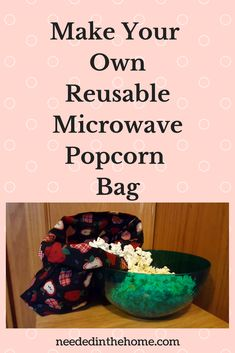 Looking for a unique gift idea to make with your sewing machine? Here it is! A microwave popcorn bag! Add kernels, heat, and eat!