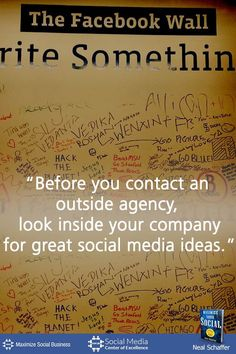 """Before You Contact an Outside Agency, Look Inside Your Company for Great Social Media Ideas"" ~ @NealSchaffer #quotes #socialmedia #socialmediaquotes"
