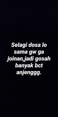 Haha Quotes, Quotes Rindu, Quotes Lucu, Snap Quotes, Sarcasm Quotes, Quotes Galau, Tumblr Quotes, Text Quotes, Mood Quotes