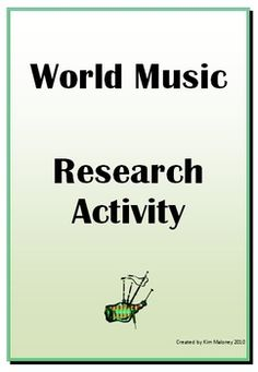 World Music: Instrument Research Task  http://www.teacherspayteachers.com/Product/World-music-Instrument-Research-task
