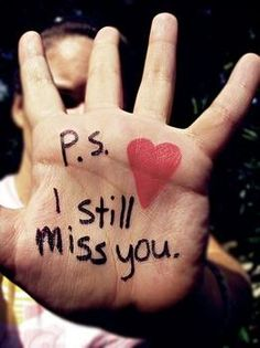 p.s. I still miss you!