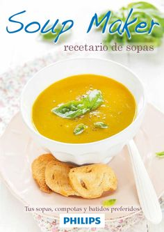 Recetario Philips Soup Maker by Philips - issuu
