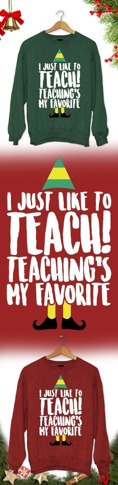 I just like to teach Christmas Sweater - Limited edition. Order 2 or more for friends/family & save on shipping! Makes a great gift!