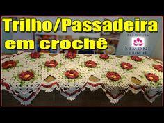 Trilho de Mesa/ Passadeira Crochê Primavera | Parte 1 | Simone Eleotério - YouTube