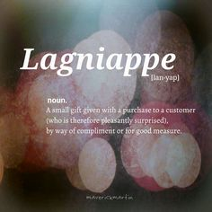 Word Origin: 1840–50,Americanism; <Louisiana French<American Spanishla ñapathe addition, equivalent tolafeminine definite article +ñapa,variant ofyapa<Quechua:that which is added.
