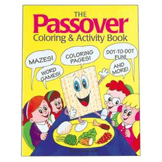 Keep the kids occupied during a long Seder with pages from The Passover Coloring & Activity Book.