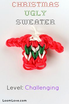 How to Make a Loom band Christmas Ugly Sweater