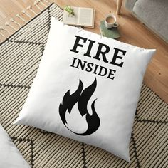 'Fire Inside' Floor Pillow by RIVEofficial Diy Couch, Diy Pillows, Floor Pillows, Decorative Pillows, Throw Pillows, Bedding Master Bedroom, Pin Pin, Cozy Bed, Bed Styling