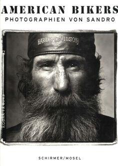 American Bikers * Photographien von Sandro * Prosper Keating 1998