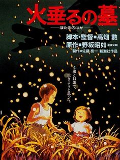 Grave of the Fireflies. 1988. Studio Ghibli. Japan