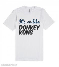 It's on like Donkey Kong #Skreened