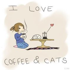I love coffee & cats - this is so me!!  Just add gardening & photography ;- )