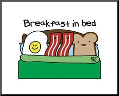 Funny Pun: Breakfast In Bed - Punny Food Humor Cute Jokes, Cute Puns, Silly Jokes, Breakfast Puns, Breakfast In Bed, Breakfast Quotes, Funny Shit, Funny Stuff, Punny Puns