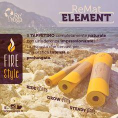 ReMat Element // Fire Style